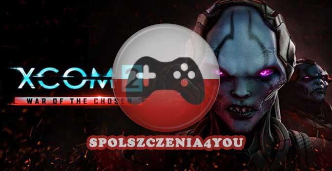 XCOM 2 War of the Chosen chomikuj