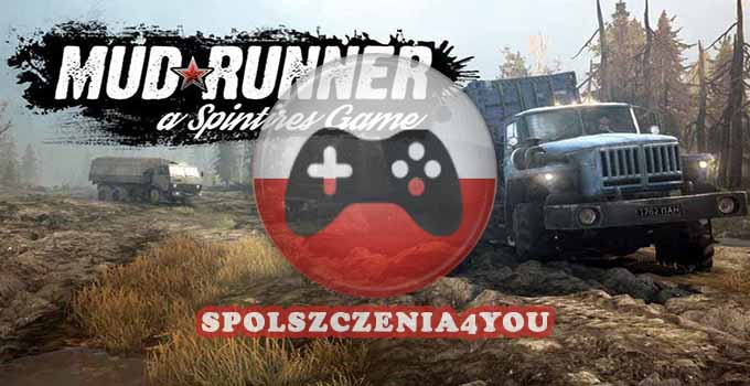 Spintires MudRunner chomikuj