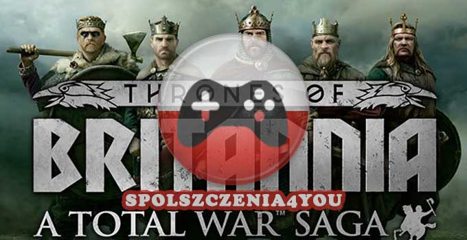 Total War Saga Thrones of Britannia Spolszczenie