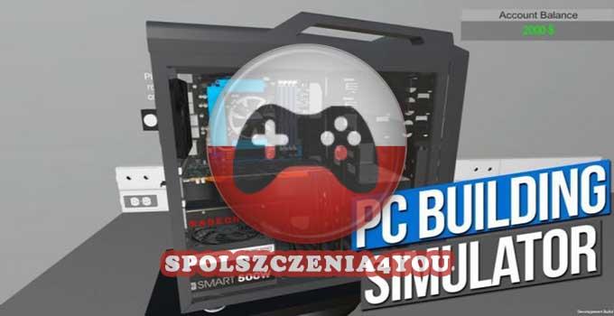 PC Building Simulator Spolszczenie