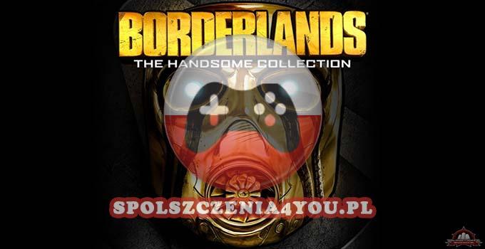 Borderlands The Handsome Collection Spolszczenie