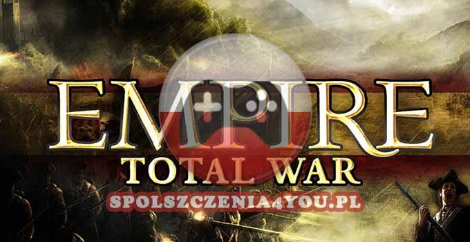 Empire Total War Spolszczenie