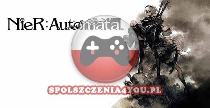 Nier Automata Spolszczenie polska wersja