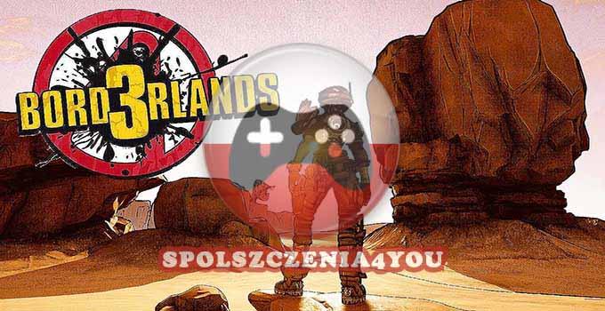 Borderlands 3 Spolszczenie