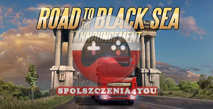 Euro Truck Simulator 2 Road to the Black Sea SPOLSZCZENIE