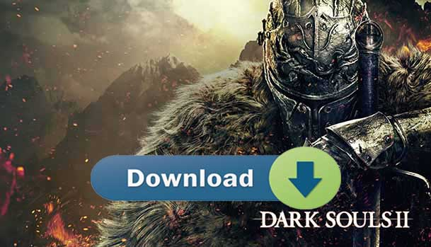 Pobierz Dark Souls 2 Download Free