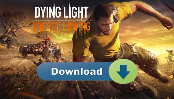 download-Dying-Light-The-Following