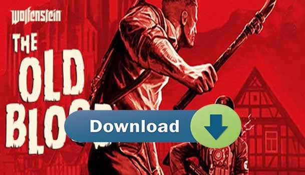 Wolfenstein The Old Blood Download